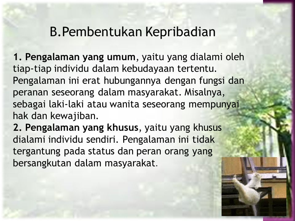 B.Pembentukan Kepribadian
