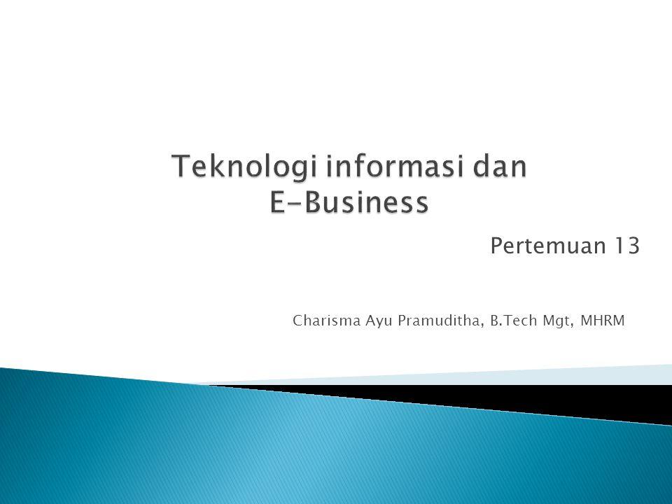 Teknologi informasi dan E-Business