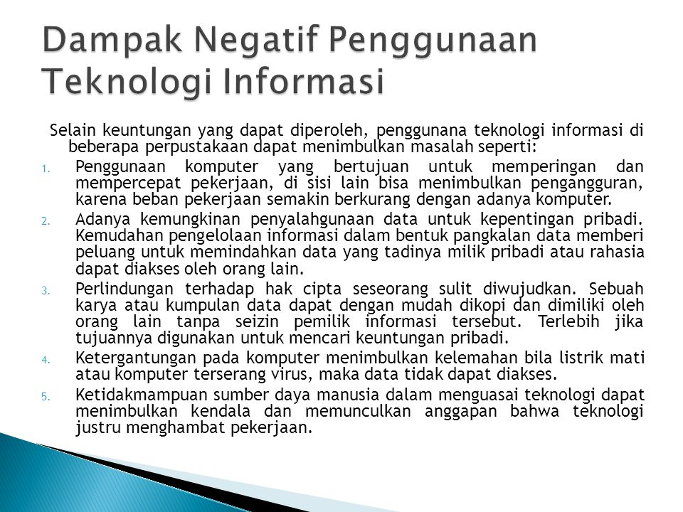 Dampak Negatif Penggunaan Teknologi Informasi