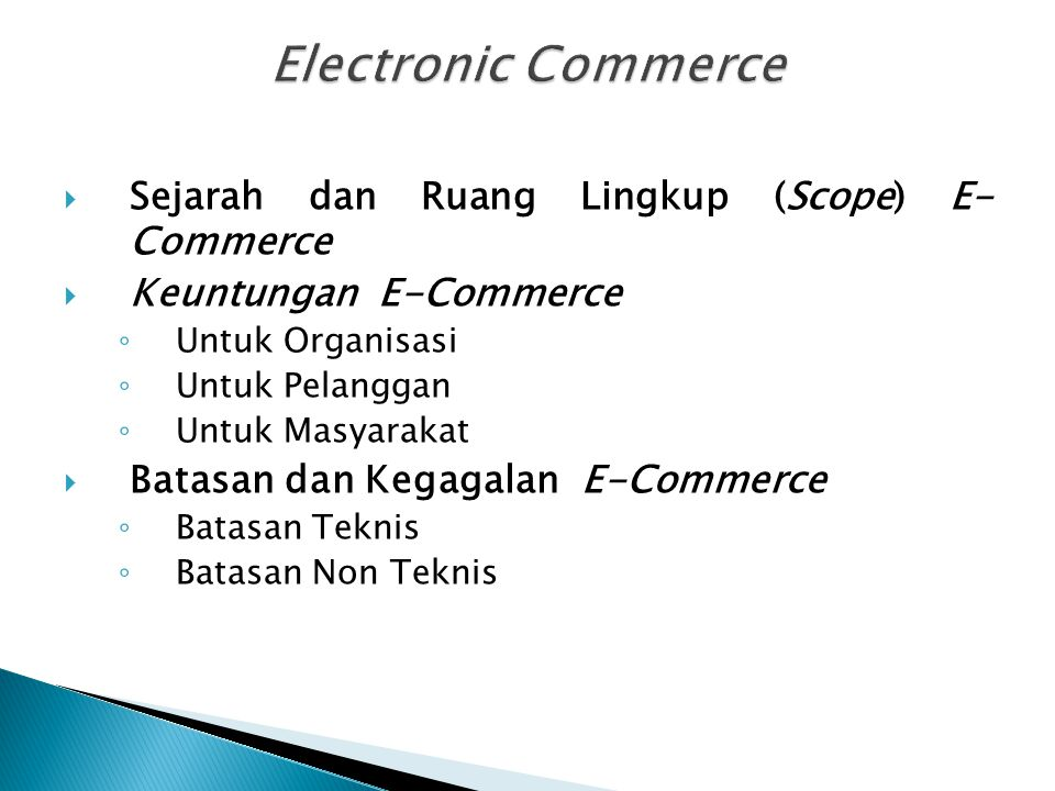 Electronic Commerce Sejarah dan Ruang Lingkup (Scope) E- Commerce