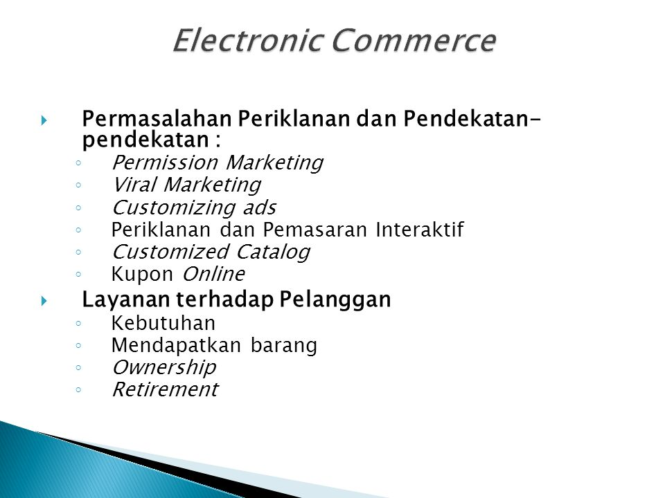 Electronic Commerce Permasalahan Periklanan dan Pendekatan- pendekatan : Permission Marketing. Viral Marketing.