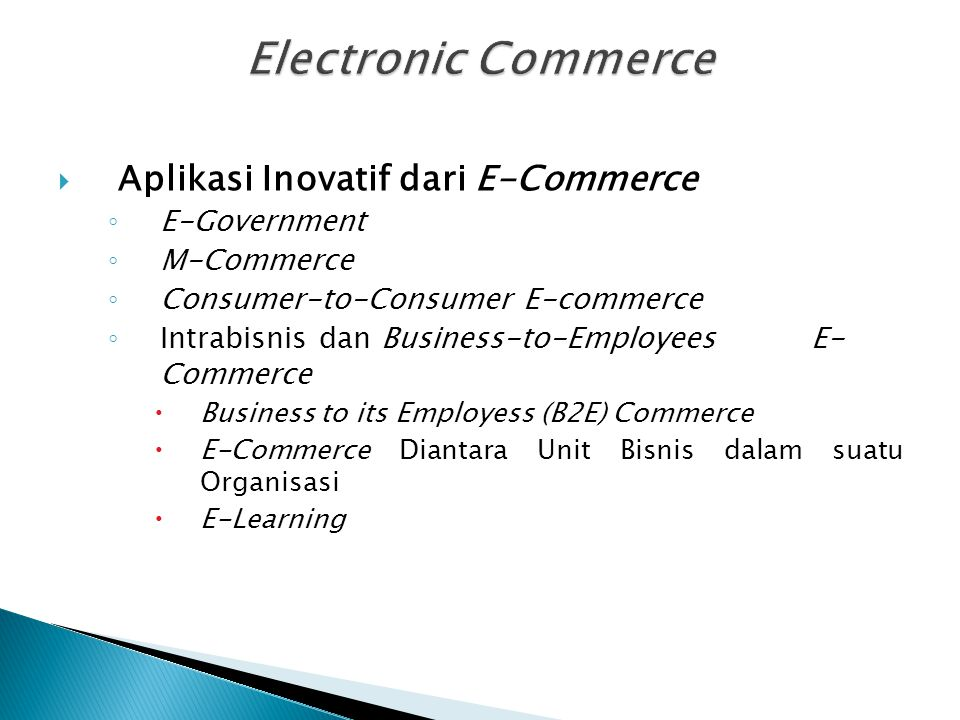 Electronic Commerce Aplikasi Inovatif dari E-Commerce E-Government