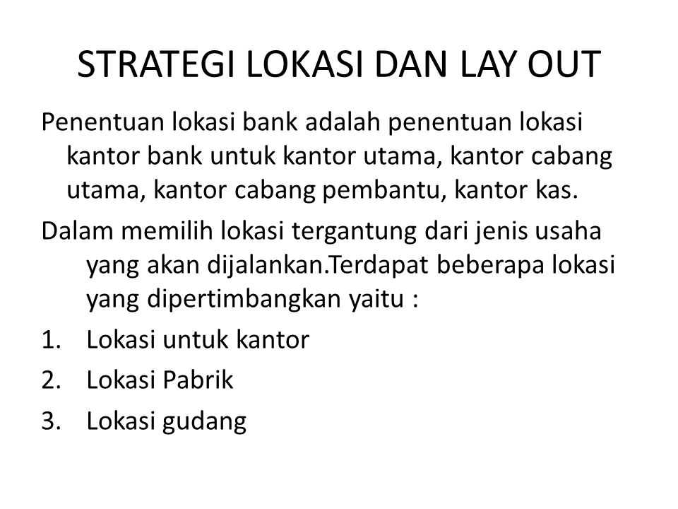 STRATEGI LOKASI DAN LAY OUT