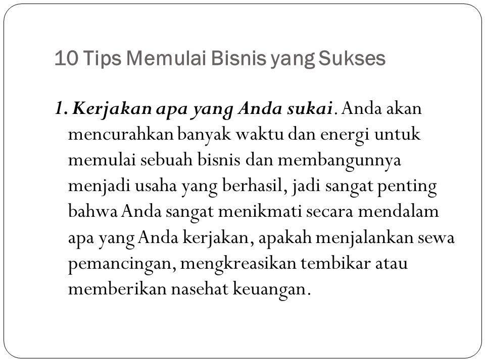 10 Tips Memulai Bisnis yang Sukses