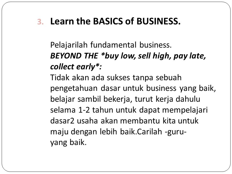 Learn the BASICS of BUSINESS.