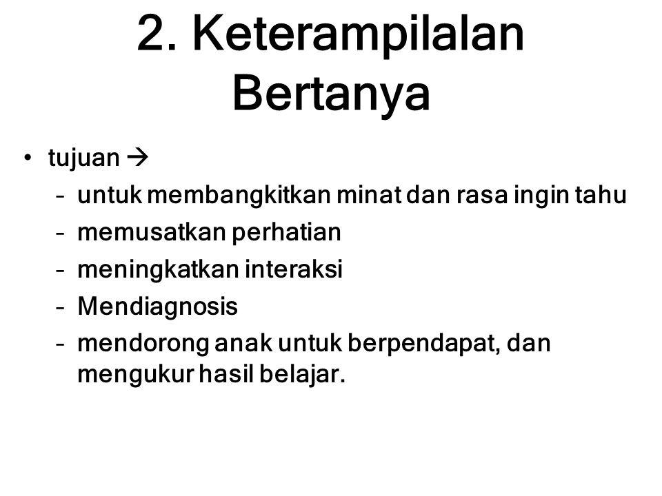 2. Keterampilalan Bertanya