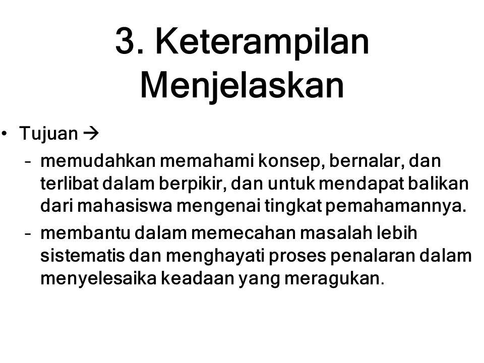 3. Keterampilan Menjelaskan