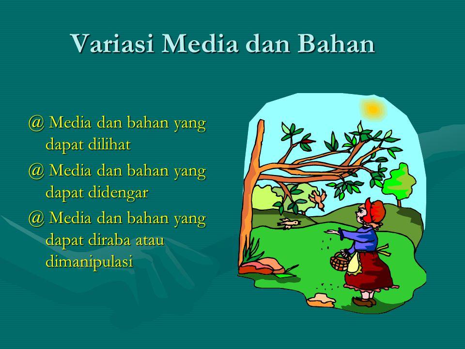 Variasi Media dan Bahan