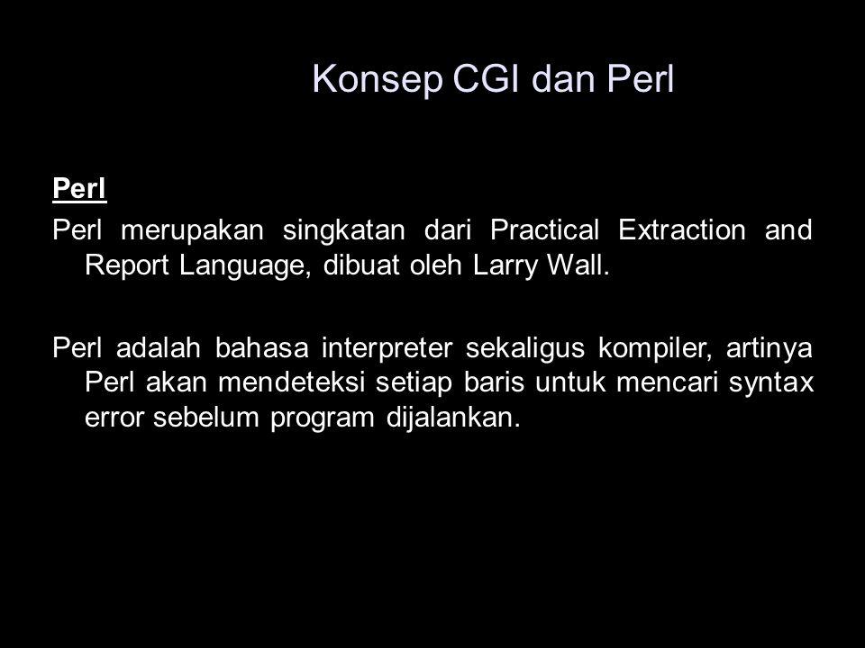 Konsep CGI dan Perl Perl