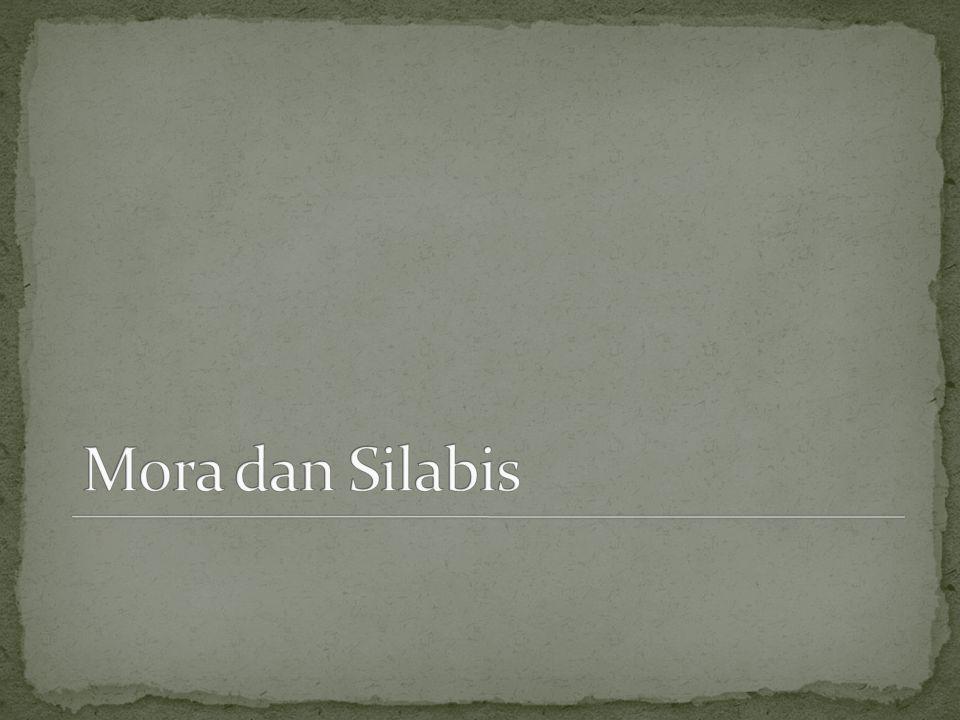 Mora dan Silabis