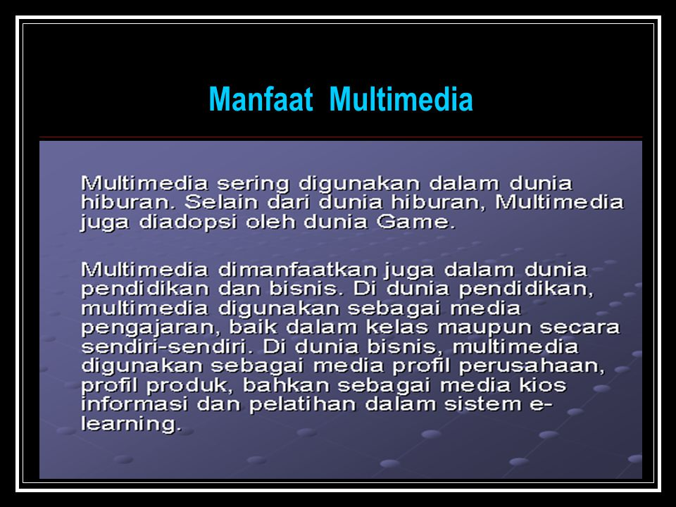 Manfaat Multimedia