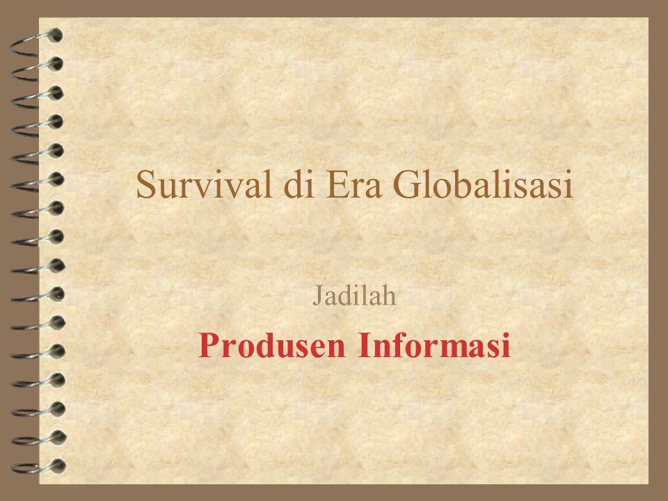 Survival di Era Globalisasi
