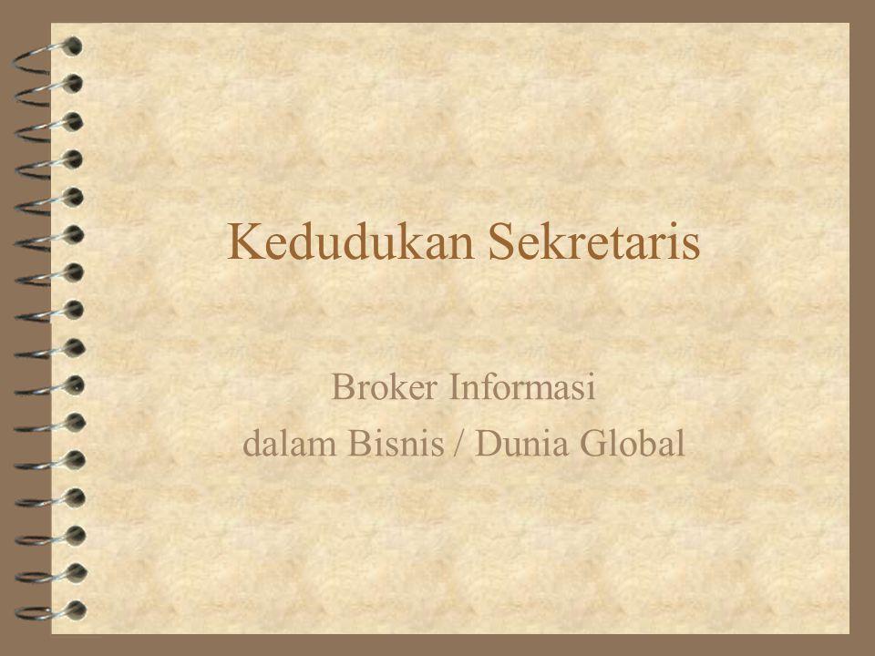 Broker Informasi dalam Bisnis / Dunia Global