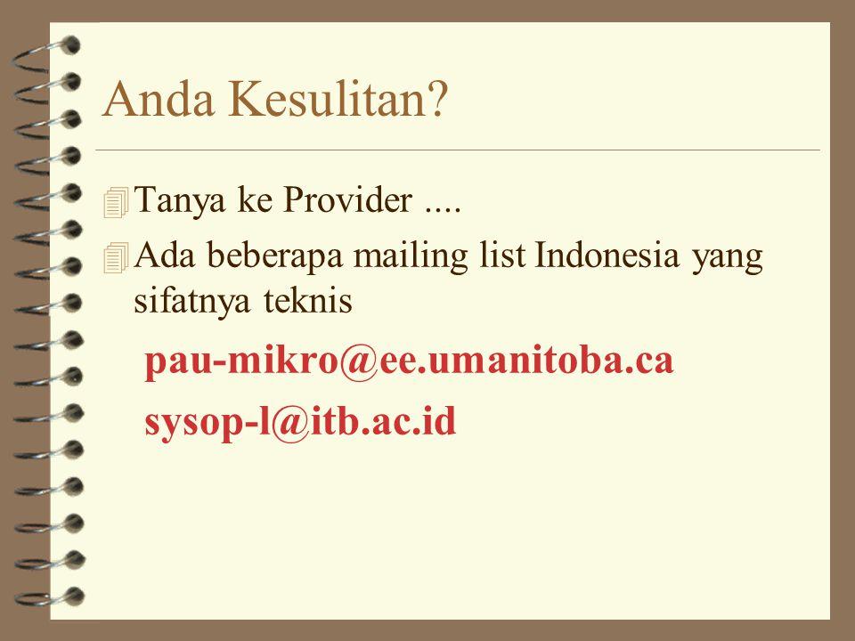Anda Kesulitan pau-mikro@ee.umanitoba.ca sysop-l@itb.ac.id