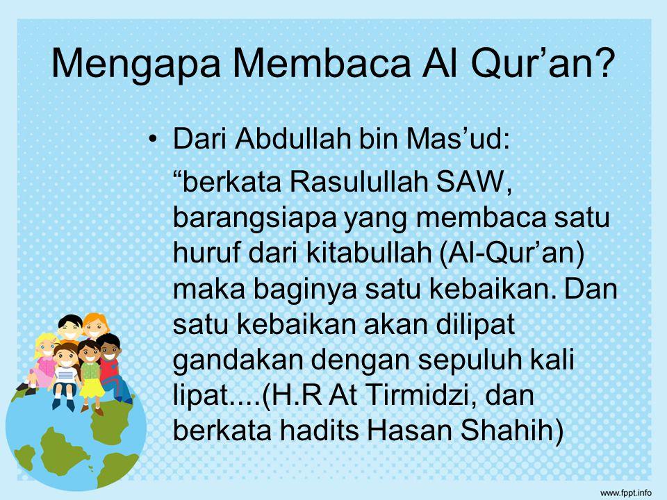 Mengapa Membaca Al Qur'an