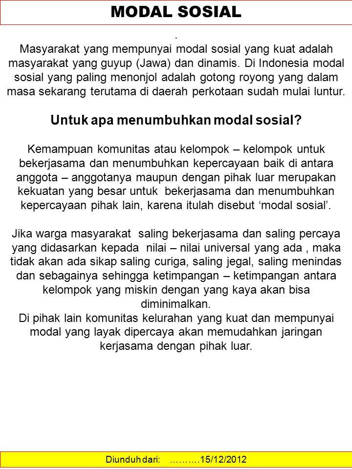 Untuk apa menumbuhkan modal sosial