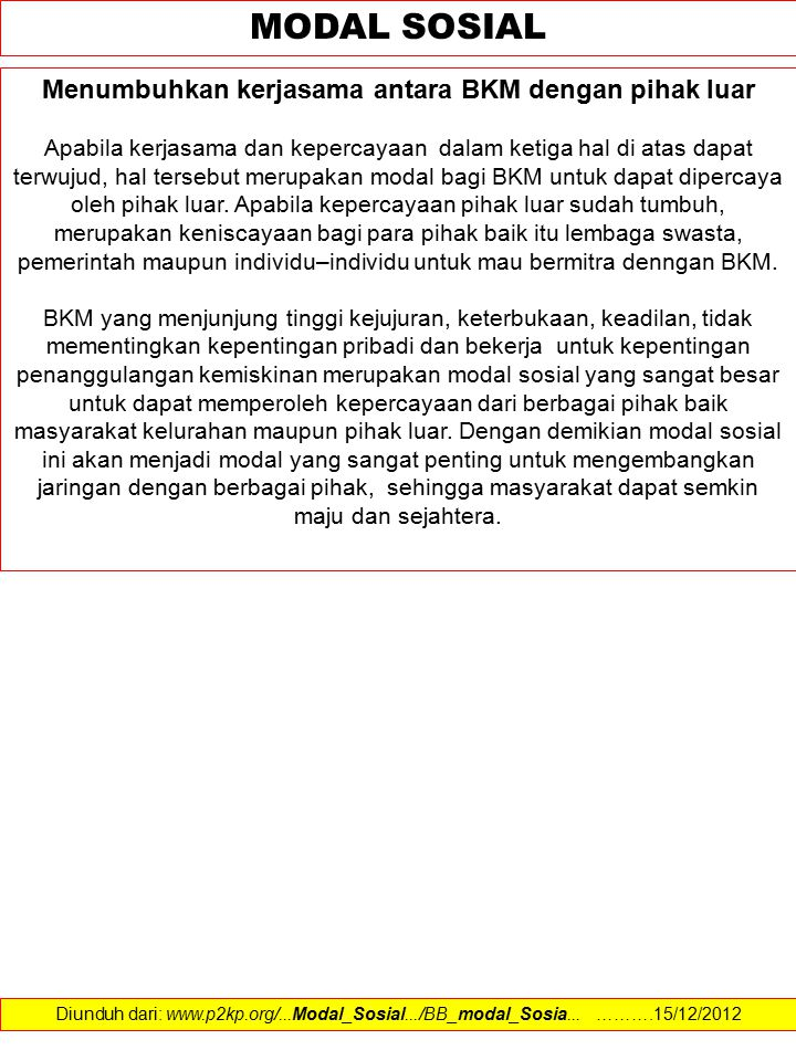 Menumbuhkan kerjasama antara BKM dengan pihak luar