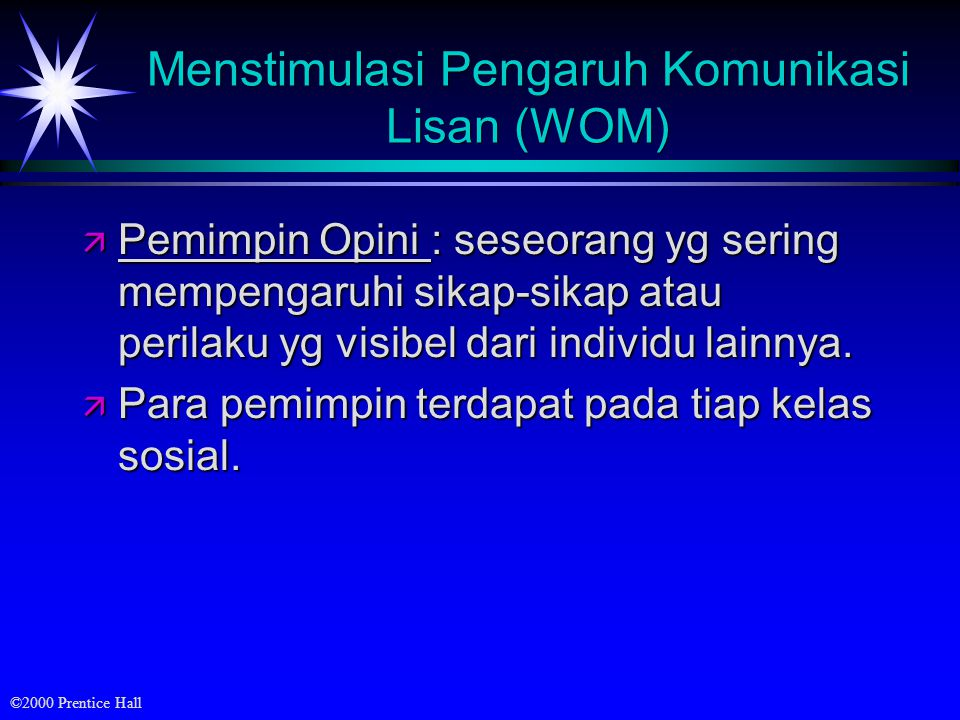 Menstimulasi Pengaruh Komunikasi Lisan (WOM)