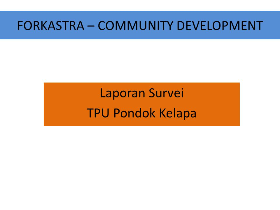 FORKASTRA – COMMUNITY DEVELOPMENT