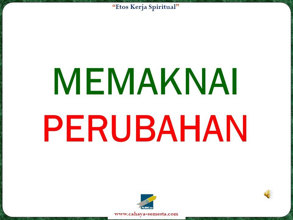 MEMAKNAI PERUBAHAN