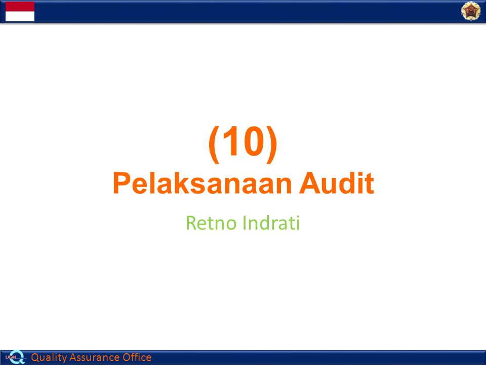 (10) Pelaksanaan Audit Retno Indrati