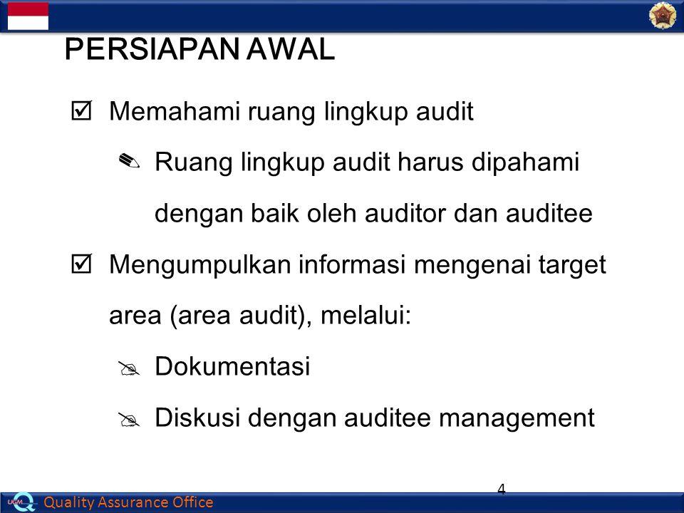 PERSIAPAN AWAL Memahami ruang lingkup audit