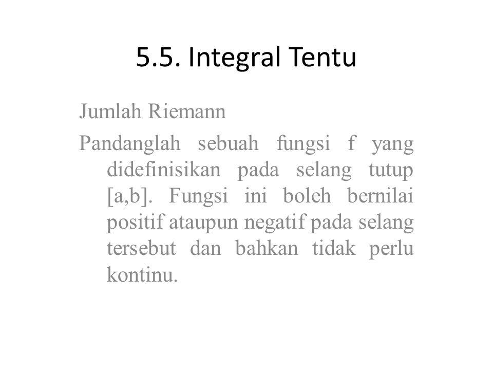 5.5. Integral Tentu Jumlah Riemann
