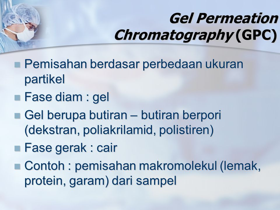 Gel Permeation Chromatography (GPC)