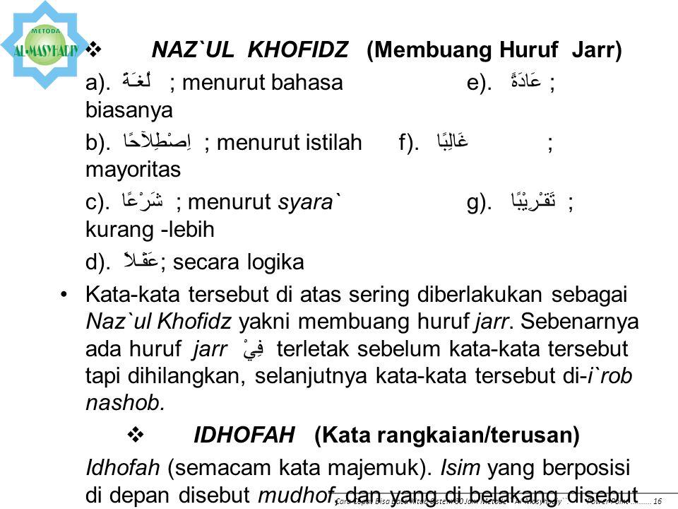 (HURUF JARR, NAZ`UL KHOFIDZ, IDLOFAH, DAN ASMA` KHOMSAH)