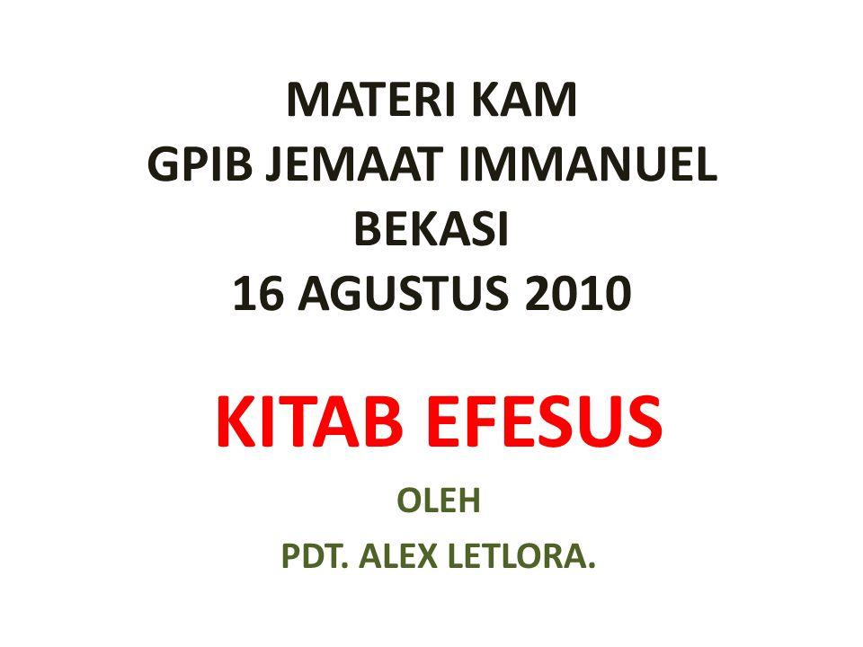 MATERI KAM GPIB JEMAAT IMMANUEL BEKASI 16 AGUSTUS 2010