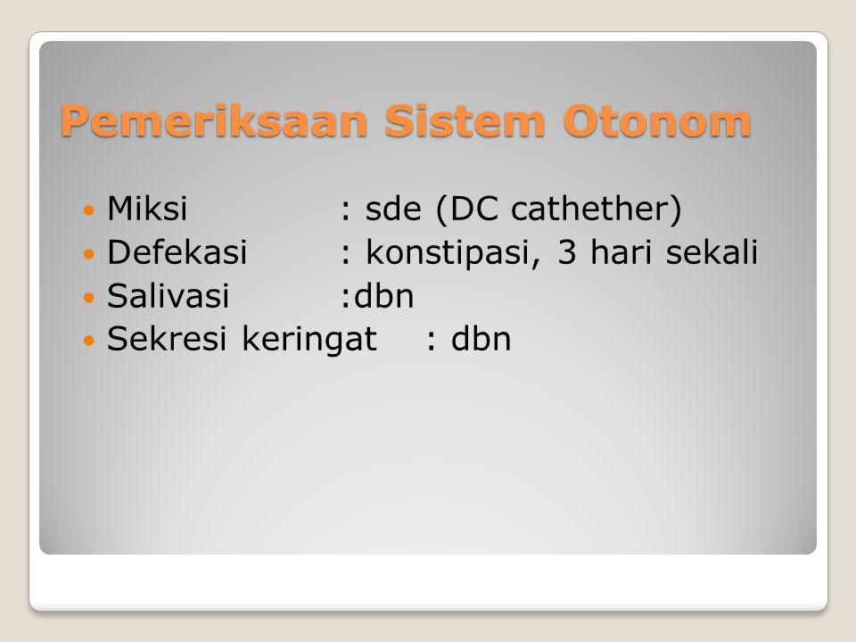 Pemeriksaan Sistem Otonom