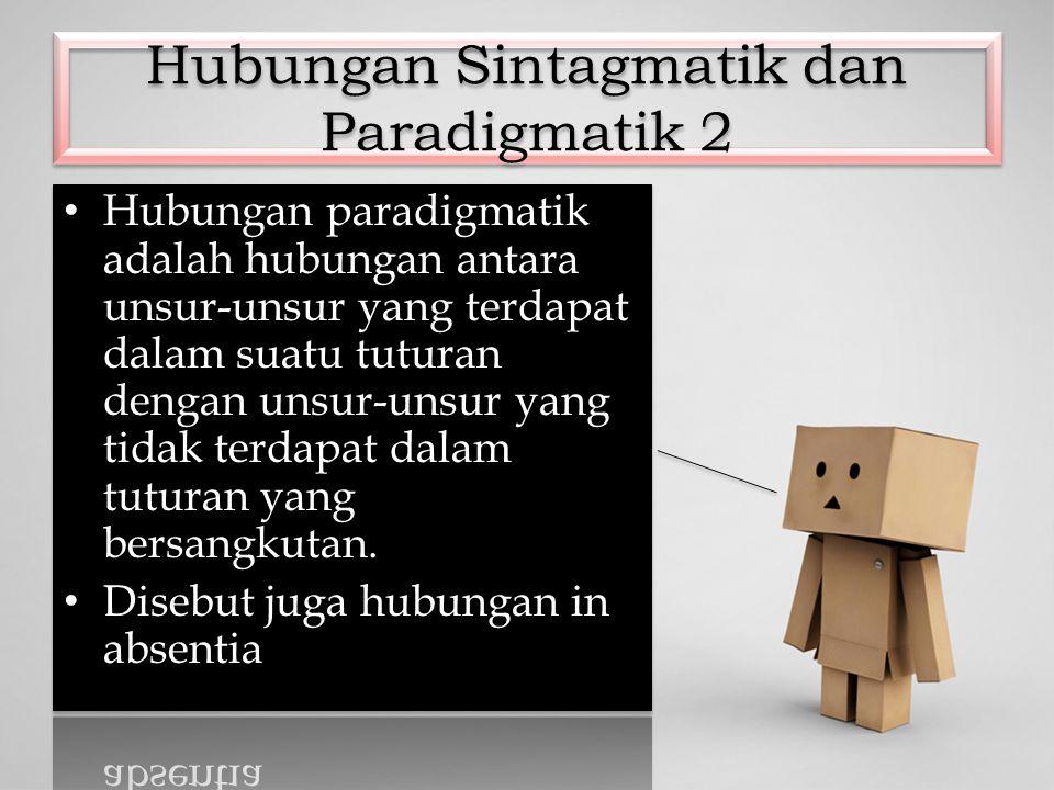Hubungan Sintagmatik dan Paradigmatik 2