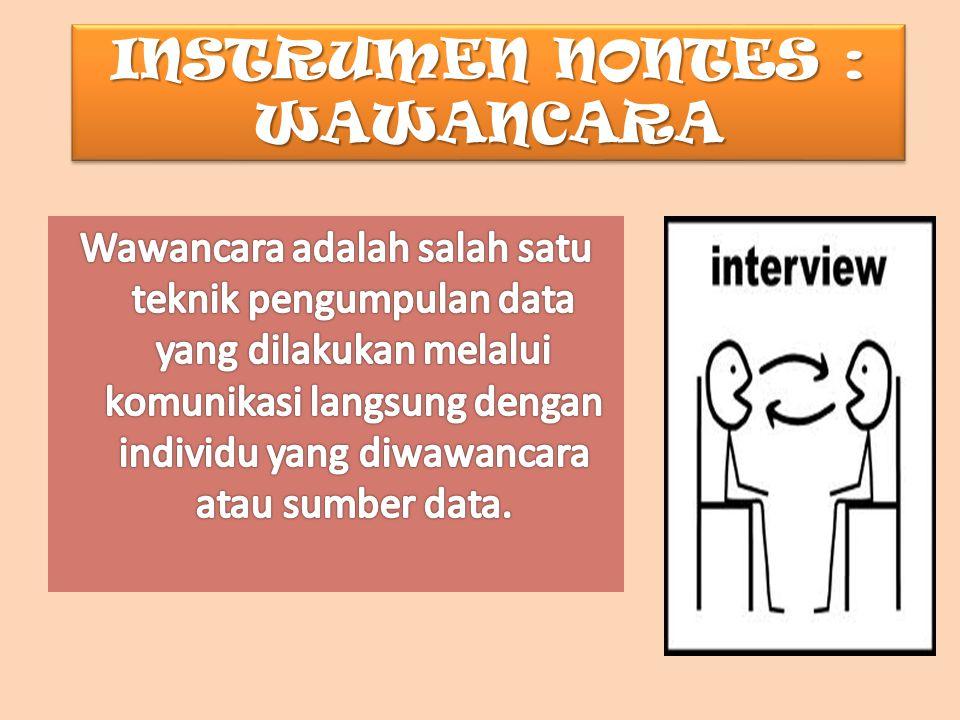 INSTRUMEN NONTES : WAWANCARA