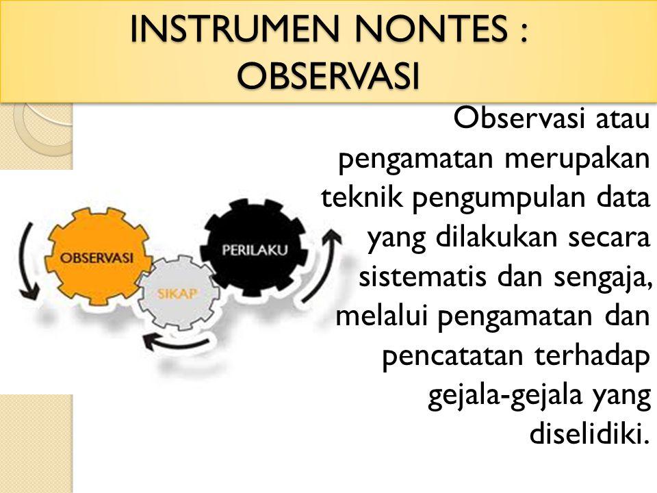 INSTRUMEN NONTES : OBSERVASI