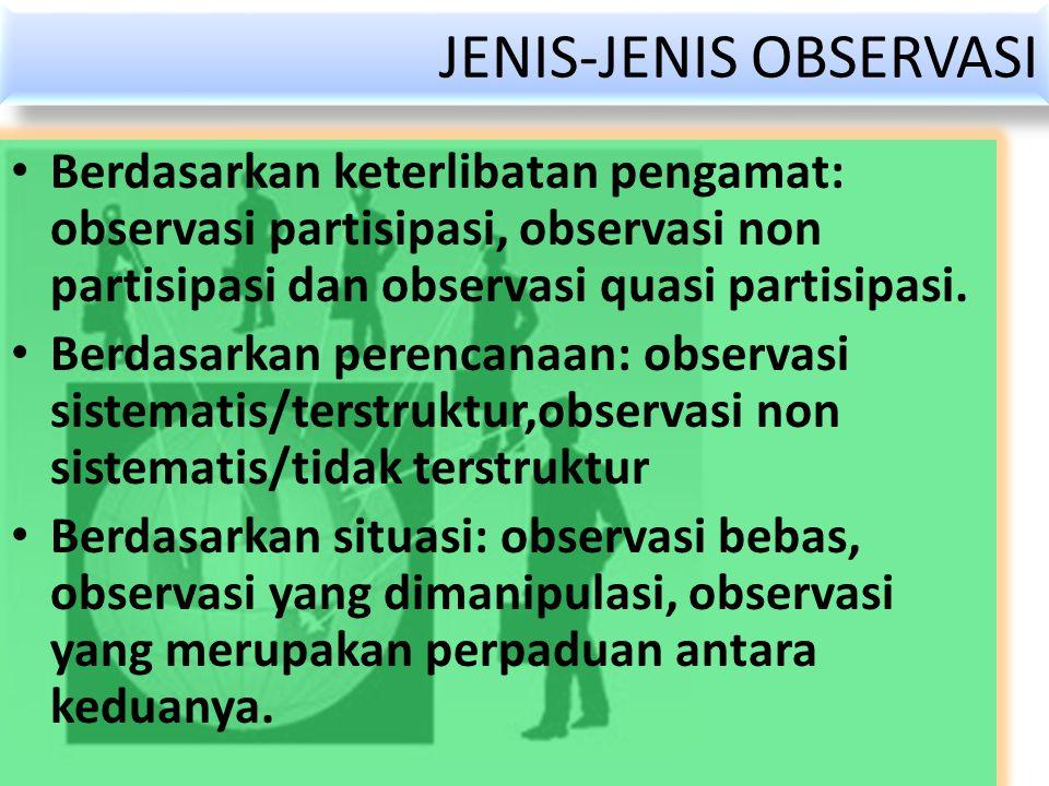 JENIS-JENIS OBSERVASI