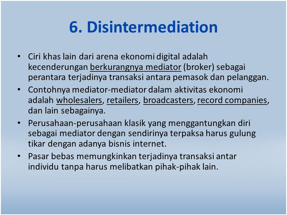6. Disintermediation