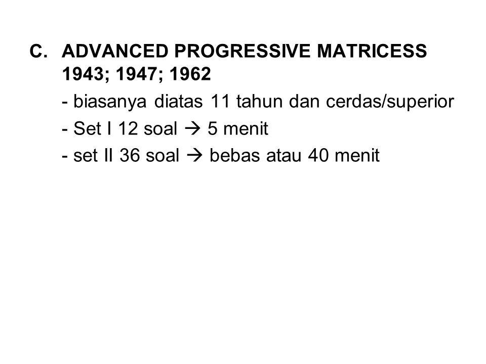 ADVANCED PROGRESSIVE MATRICESS 1943; 1947; 1962