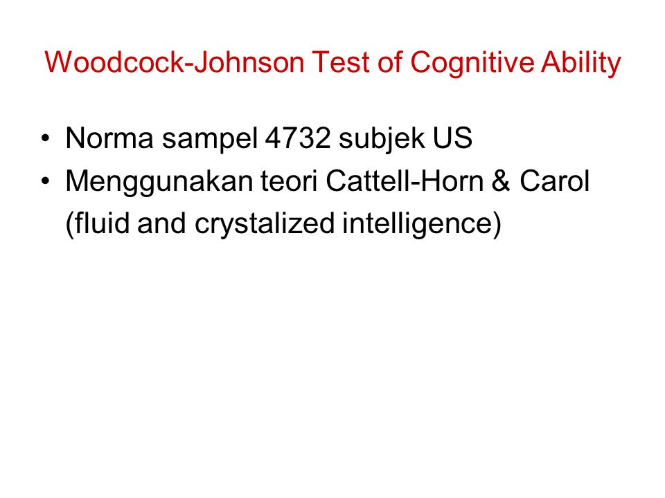 Woodcock-Johnson Test of Cognitive Ability