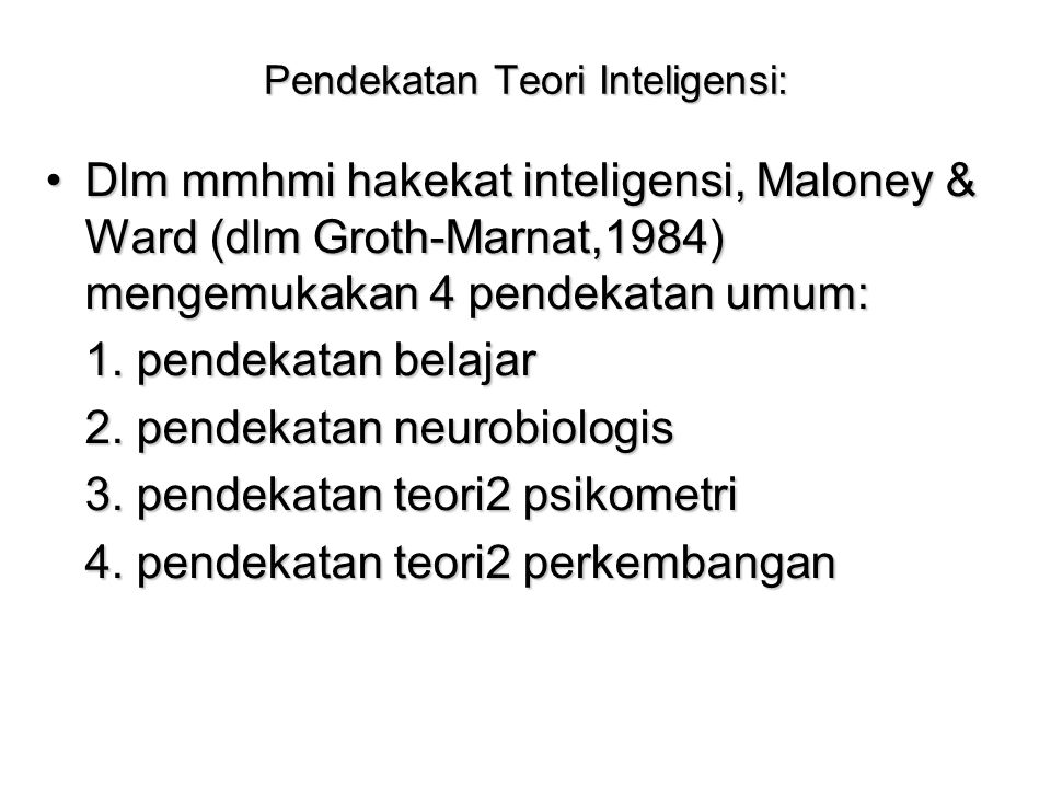 Pendekatan Teori Inteligensi: