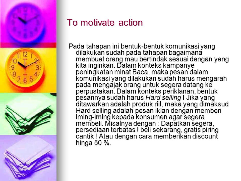 To motivate action