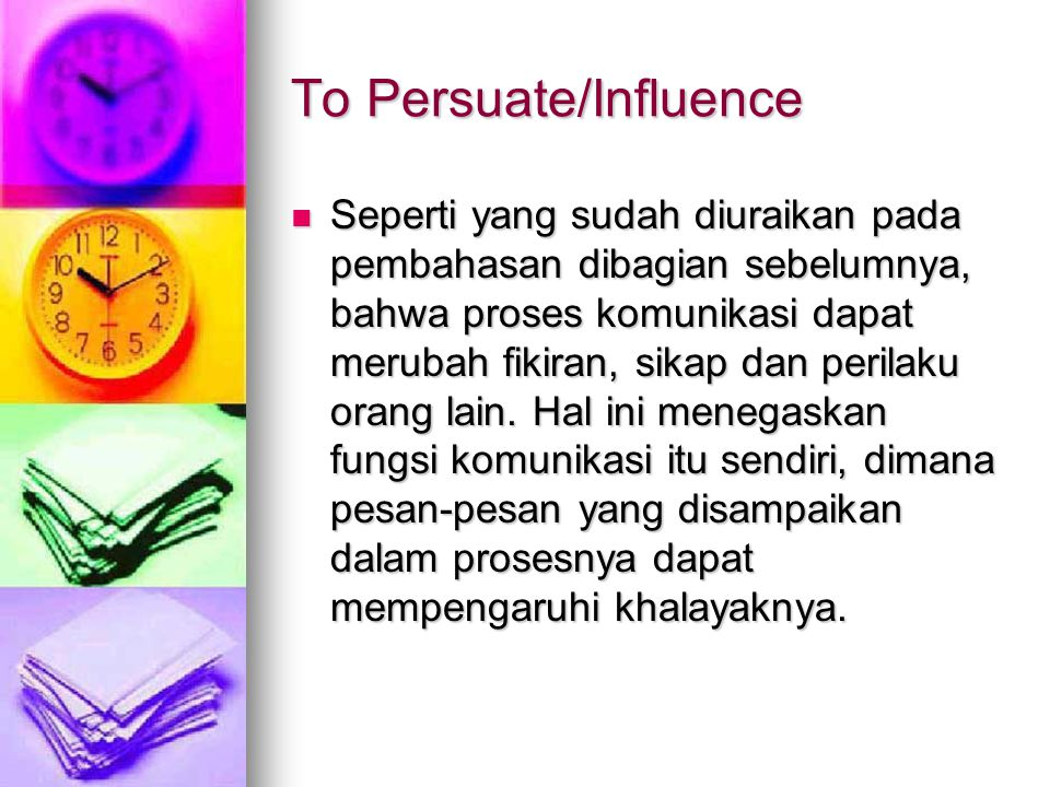 To Persuate/Influence