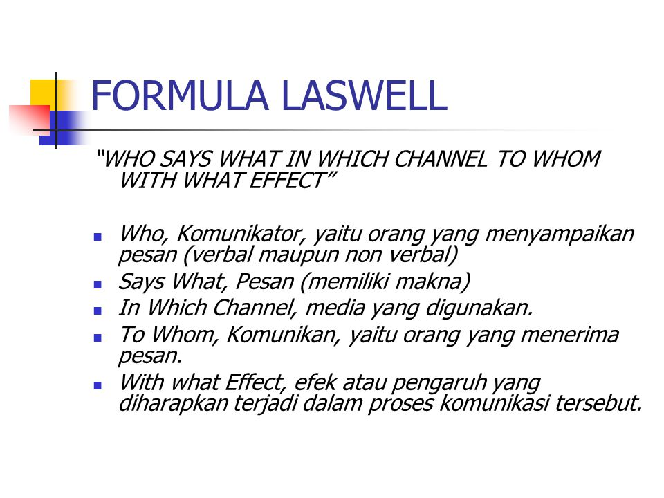 FORMULA LASWELL WHO SAYS WHAT IN WHICH CHANNEL TO WHOM WITH WHAT EFFECT