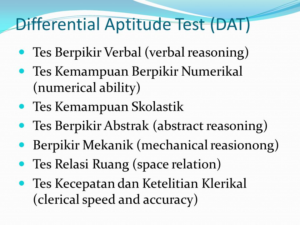 Differential Aptitude Test (DAT)