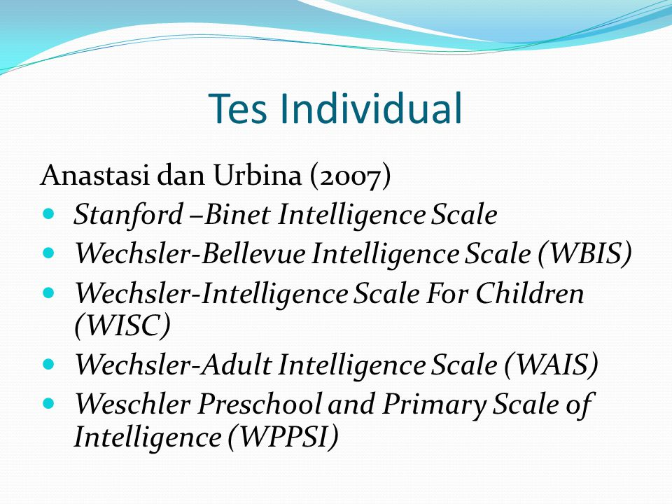 Tes Individual Anastasi dan Urbina (2007)