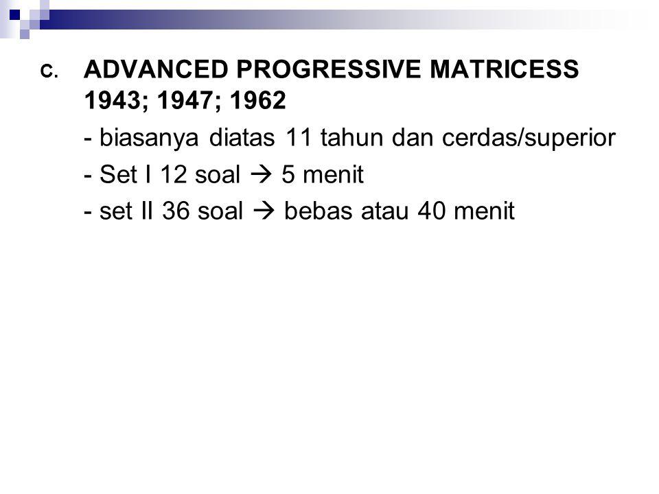 ADVANCED PROGRESSIVE MATRICESS 1943; 1947; 1962