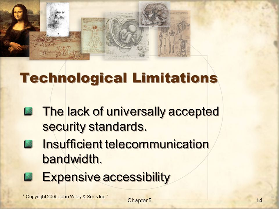 Technological Limitations