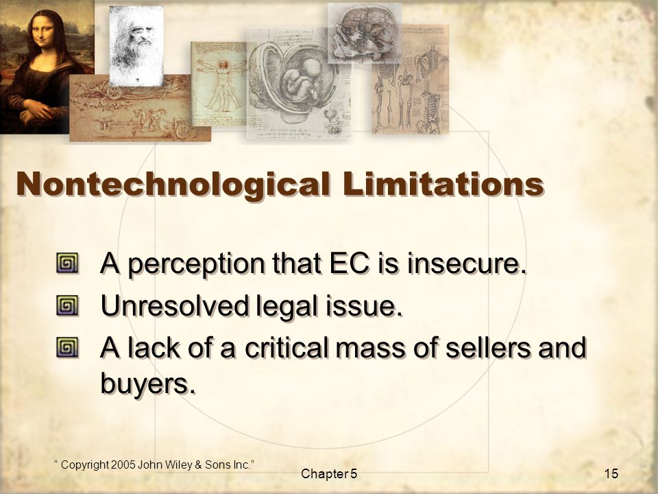 Nontechnological Limitations