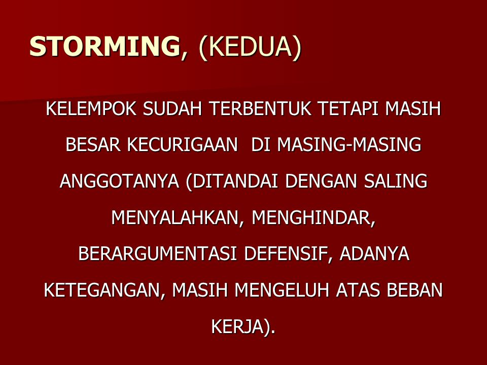STORMING, (KEDUA)