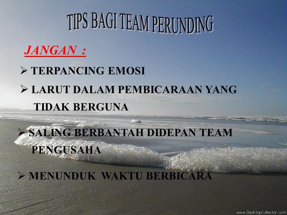 TIPS BAGI TEAM PERUNDING
