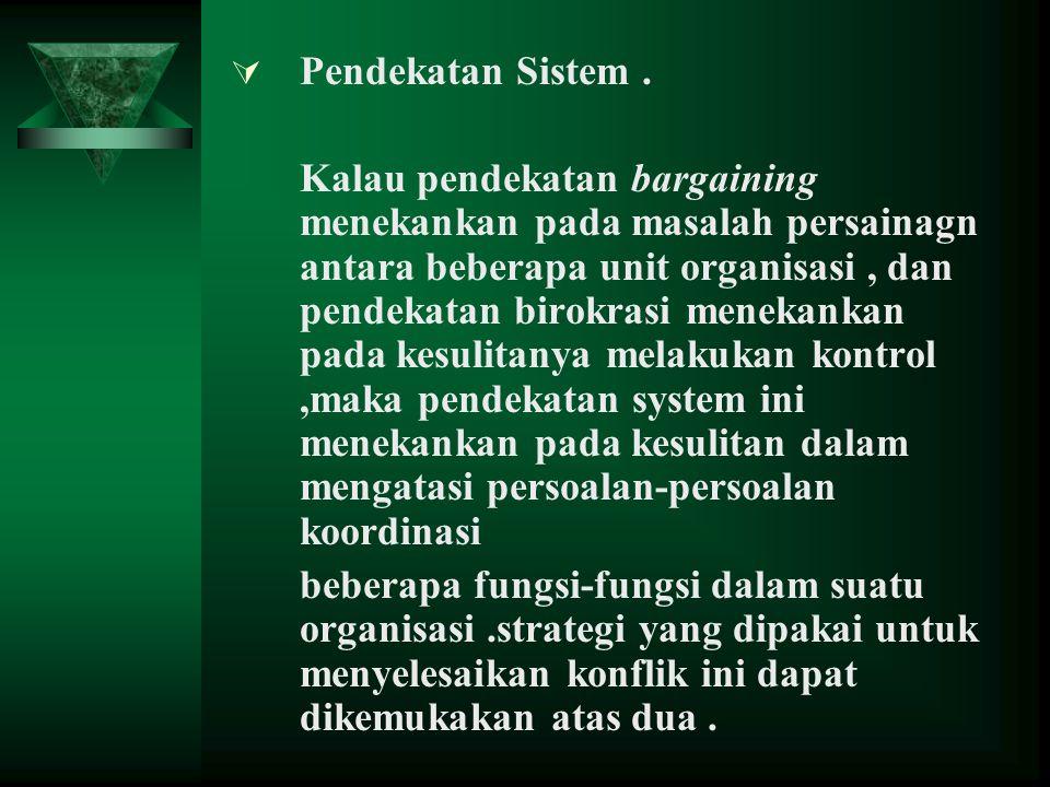 Pendekatan Sistem .